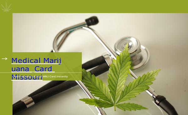 Marijuana Card in Missouri